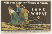 view Will You Help the Women of France? Save Wheat digital asset: Will You Help the Women of France? Save Wheat