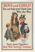 view Boys and Girls! You Can Help Your Uncle Sam Win the War / Save Your Quarters / Buy War Savings Stamps. Treasury Department. digital asset: Boys and Girls! You Can Help Your Uncle Sam Win the War / Save Your Quarters / Buy War Savings Stamps. Treasury Department