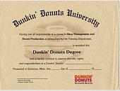view Dunkin' Doughnut Degree [certificate] digital asset: Dunkin' Doughnut Degree [certificate].