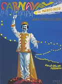 view Carnaval de Puerto Rico, Juan Ponce de Leon [screenprint poster] digital asset: Carnaval de Puerto Rico Juan Ponce de Leon