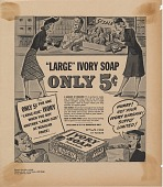 view Large Ivory Soap Only 5 [cents]. [Print advertising.] digital asset: Large Ivory Soap Only 5 [cents]. [Print advertising.] 1940.