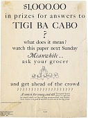 view $1,000.00 in prizes for answers to TIGI BA CABO? [Print advertising.] New York newspapers digital asset: {dollar}1,000.00 in prizes for answers to TIGI BA CABO? [Print advertising.] New York newspapers. 1926