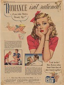view Romance isn't rationed--if you take Baby's Beauty Tip! [Print advertising.] Sunday News digital asset: Romance isn't rationed--if you take Baby's Beauty Tip! [Print advertising.] Sunday News. 1943