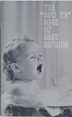 """view The """"How To"""" Book On Baby Bathing. [Pamphlet.] digital asset: The """"How To"""" Book On Baby Bathing. [Pamphlet.] 1960"""