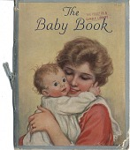 view The Baby Book. [Pamphlet.] digital asset: The Baby Book. [Pamphlet.] 1923.