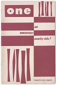 view ONE: Are Homosexuals Security Risks? December. [Magazine] digital asset: ONE: Are Homosexuals Security Risks? December. [Magazine] 1955.