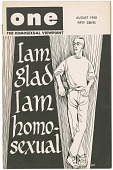 view ONE: The Homosexual Viewpoint / I Am Glad I Am Homosexual [periodical] digital asset: ONE: The Homosexual Viewpoint / I Am Glad I Am Homosexual [periodical], August, 1958.