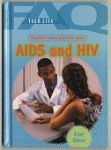 view Teen Life series, Frequently Asked Questions About AIDS and HIV. [color] digital asset: Teen Life series, Frequently Asked Questions About AIDS and HIV. [color].