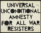 view Unconditional Amnesty for All War Resisters / A Single Type Discharge For All Vets digital asset number 1