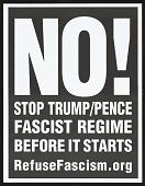 view NO! Stop Trump/Pence Fascist Regime Before it Begins digital asset number 1