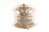 "view Fire Badge ""Chicago Fire Dept. Foreman"" digital asset number 1"