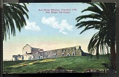 "view Picture postcard, ""San Diego Mission, Founded 1769, San Diego, California"" digital asset number 1"
