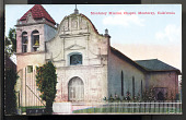 "view Postcard showing ""Monterey Mission Chapel, Monterey, California"" digital asset number 1"