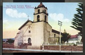 """view Picture postcard view of """"San Buena Ventura Mission, Founded 1782, Ventura, California"""" digital asset number 1"""