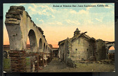 "view Postcard showing ""Ruins of Mission San Juan Capistrano, California"" digital asset number 1"