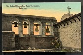 "view Picture postcard, ""The Bells of Mission San Juan Capistrano, California"" digital asset number 1"