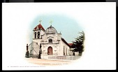 "view Picture postcard, ""Monterey. Old Mission Chapel"" digital asset number 1"