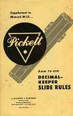 view Pickett Decimal-Keeper Slide Rule Instructions digital asset: Pickett Booklet, How to Use Decimal-Keeper Slide Rules.