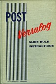 view Post Instruction Manual for Versalog Slide Rule digital asset: Instruction Manual for Post Versalog Slide Rule