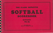 view Clark's Softball Scorebook manufactured by the Stall and Dean Sporting Goods Company digital asset number 1