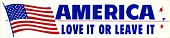 "view Bumper Sticker, ""America, Love it or Leave it"" digital asset number 1"
