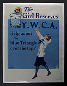 view Poster for the Girl Reserves of the Y.W.C. A. digital asset: Basketball poster, YWCA, 1918