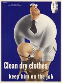 view Clean dry clothes keep him on the job digital asset: public health poster