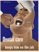 view Dental care keeps him on the job digital asset: public health poster