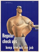 view Regular check ups keep him on the job digital asset: public health poster