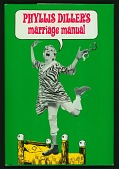 view Book: <i>Phyllis Diller's Marriage Manual</i> digital asset number 1