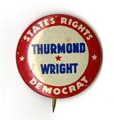 view Button, Strom Thurmond, 1948 digital asset number 1