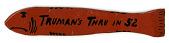 view Anti-Truman Campaign Sign, 1952 digital asset number 1