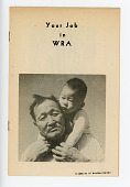 """view Pamphlet, """"Your Job in the WRA"""", unknown place, unknown date digital asset number 1"""