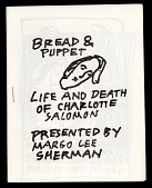view Bread and Puppet, Life and Death of Charlotte Salomon digital asset: Bread and Puppet Theater program