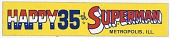 view Bumper Sticker, Happy 35th Birthday Superman digital asset: Superman 35th Birthday bumper sticker