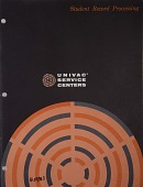 view Pamphlet, Student Record Processing: UNIVAC Service Centers digital asset: Pamphlet, Student Record Processing: UNIVAC Service Centers