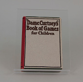 view 'Dame Curtsey's' Book of Games for Children edited by Ellye Howell Glover digital asset number 1