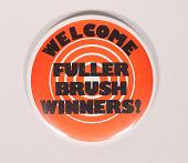 view Welcome Fuller Brush Winners! Pin digital asset: Button, Welcome Fuller Brush Winners!
