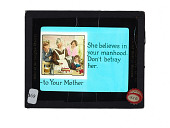 view She believes in your manhood, don't betray her. - To your mother digital asset number 1