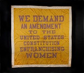 view Woman Suffrage Banner, 1914-1917 digital asset: Banner, women's suffrage
