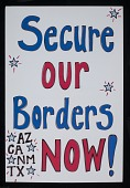 """view Poster, """"Secure Our Borders Now!"""" digital asset number 1"""