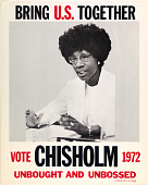 view Bring U.S. Together. Vote Chisholm 1972, Unbought and Unbossed digital asset number 1