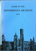 view Guide to the Smithsonian Archives 1978 digital asset number 1