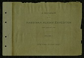 view Souvenir of the Harriman Alaska Expedition, May-August, 1899, volume 1, New York to Cook Inlet digital asset number 1