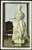 view Postcard of a Dress of Dolley Madison digital asset number 1
