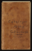 view Catalogue of collections, 1871-1872 digital asset number 1