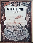view Battle of the Marne : march / by J. Luxton digital asset number 1