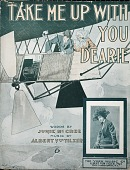 view Take me up with you dearie / words by Junie McCree ; music by Albert Von Tilzer digital asset number 1