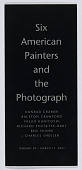 view Six American Painters and the Photograph, Zabriskie Gallery (2001) digital asset: Six American Painters and the Photograph, Zabriskie Gallery (2001)