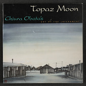view Book - Topaz Moon: Chiura Obata's Art of Internment, Edited with Text by Kimi Kodani Hill digital asset: Book - Topaz Moon: Chiura Obata's Art of Internment, Edited with Text by Kimi Kodani Hill